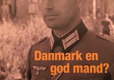 Hitler-officeren og menneskesmugleren, der blev Danmark en god mand